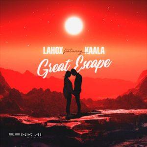 Lahox Feat Kaala Great Escape